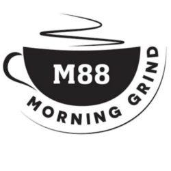 M88 Morning Grind