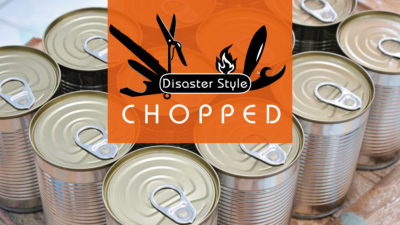 Chopped – Disaster Style​